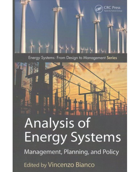 Analysis of Energy Systems : Management, Planning, and Policy (Paperback) - image 1 of 1