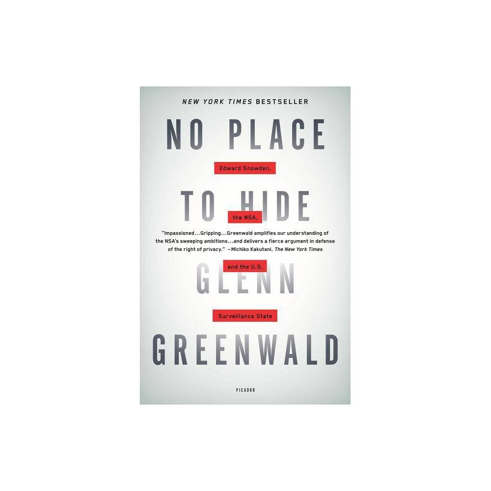 No Place To Hide By Glenn Greenwald Paperback