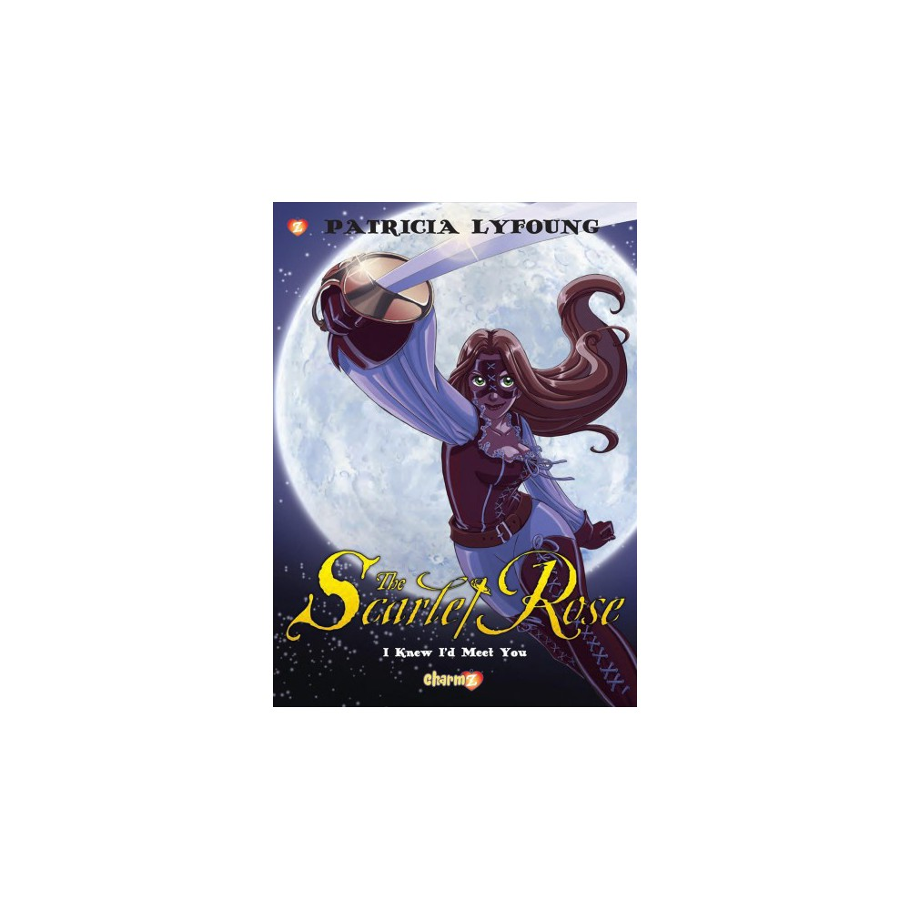 Scarlet Rose 1 - (Scarlet Rose) by Patricia Lyfoung (Hardcover)