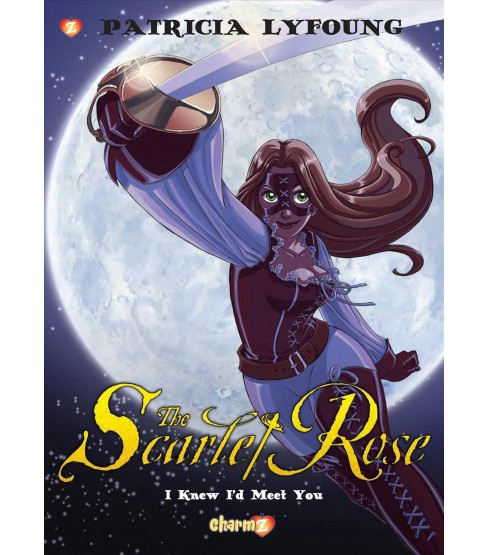 Scarlet Rose 1 -  (Scarlet Rose) by Patricia Lyfoung (Hardcover) - image 1 of 1