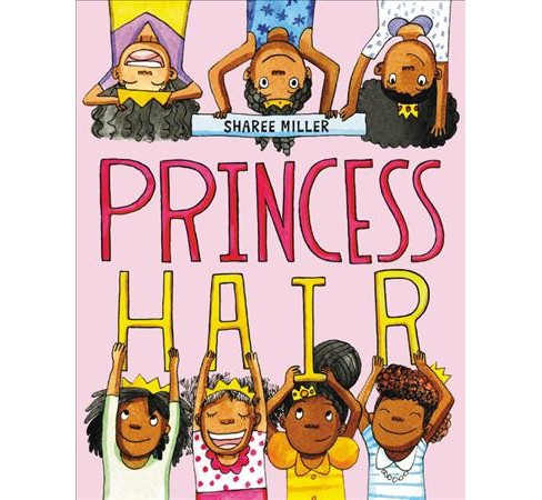 Princess Hair -  by Sharee Miller (School And Library) - image 1 of 1