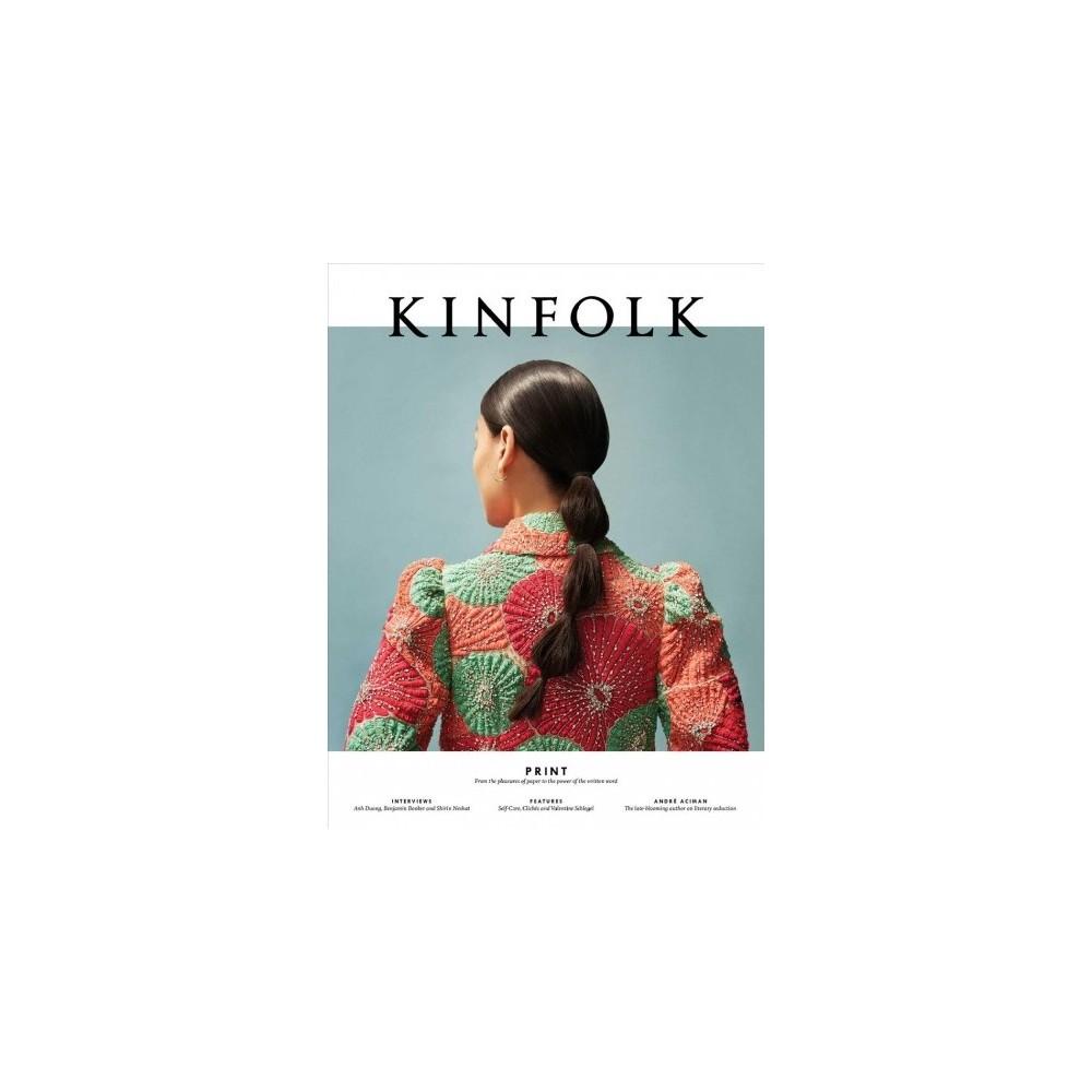 Kinfolk : Print - (Kinfolk) (Paperback)