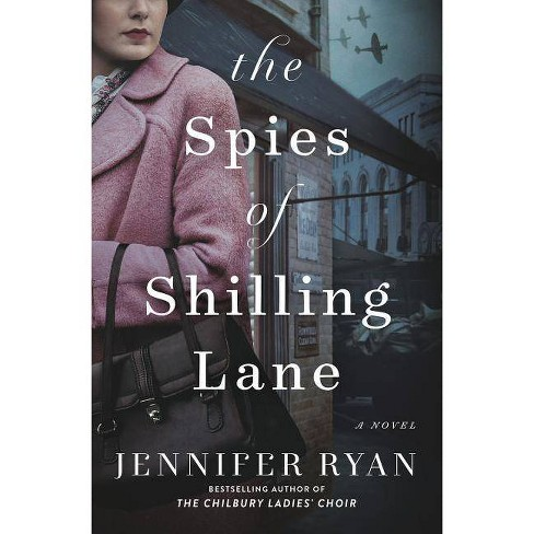 The Spies of Shilling Lane - by  Jennifer Ryan (Hardcover) - image 1 of 1