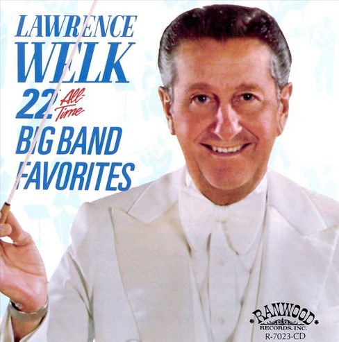 Lawrence welk - 22 all time big band favorties (CD) - image 1 of 1