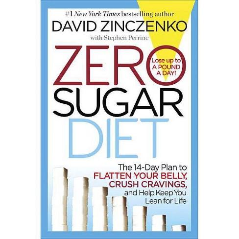 Zero Sugar Diet (Hardcover) (David Zinczenko) - image 1 of 1