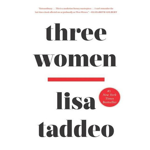 Three Women - Large Print by  Lisa Taddeo (Hardcover) - image 1 of 1