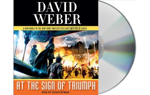 At the Sign of Triumph (Unabridged) (CD/Spoken Word) (David Weber) - image 1 of 1
