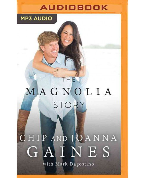 Magnolia Story (MP3-CD) (Chip Gaines & Joanna Gaines) - image 1 of 1