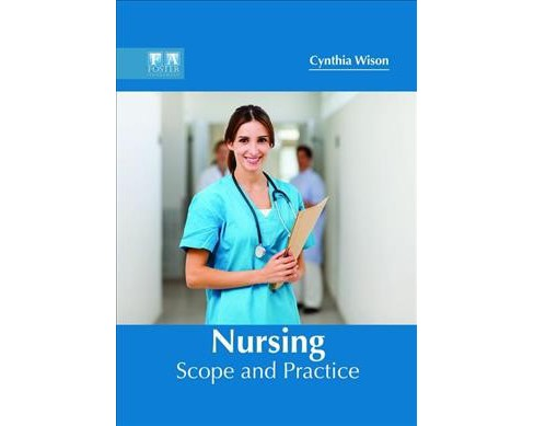 Nursing : Scope and Practice -  (Hardcover) - image 1 of 1