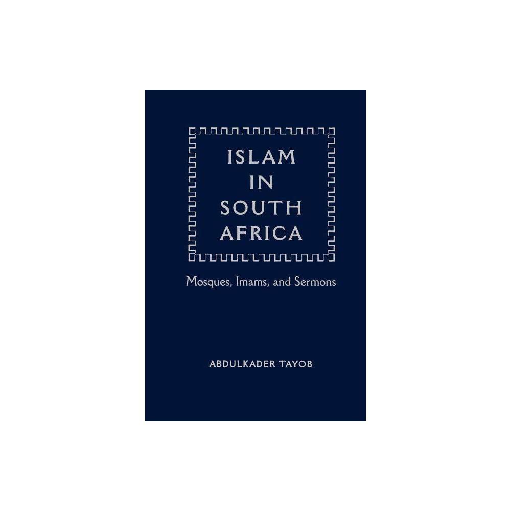 Islam In South Africa By Abdulkader I Tayob Paperback
