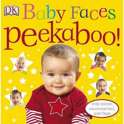 Baby Faces Peekaboo! - (Board Book)