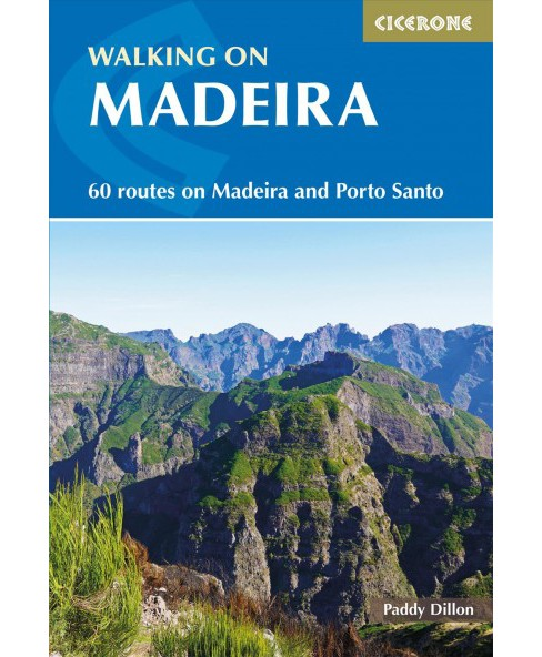 Walking in Madeira : 60 Mountain and Levada Routes on Madeira and Porto Santo -  (Paperback) - image 1 of 1