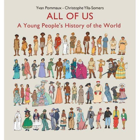 All of Us: A Young People's History of the World - by  Christophe Ylla-Somers (Hardcover) - image 1 of 1