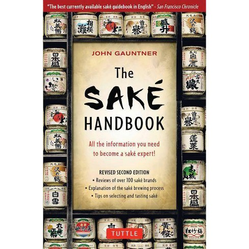 The Sake Handbook - by  John Gauntner (Paperback) - image 1 of 1