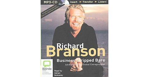 Business Stripped Bare : Adventures of a Global Entrepreneur (Unabridged) (MP3-CD) (Richard Branson) - image 1 of 1