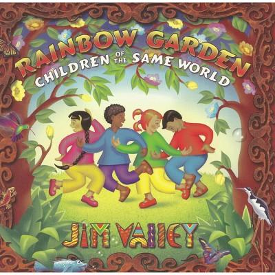 Jim Valley - Rainbow Garden Children Of The Same World (CD)