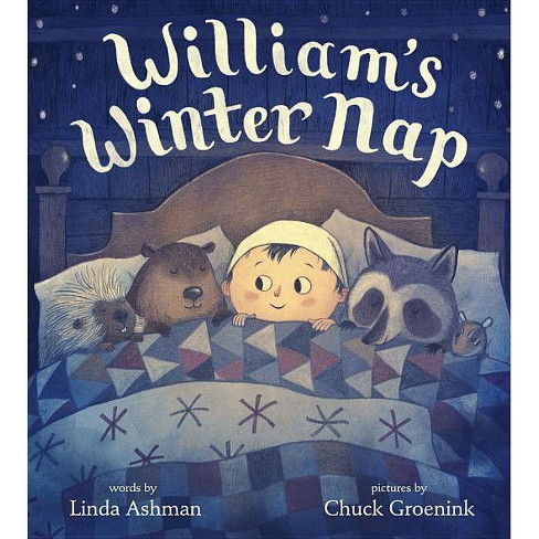 William's Winter Nap - by  Linda Ashman (Hardcover) - image 1 of 1