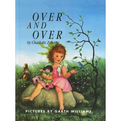Over and Over - by  Charlotte Zolotow (Hardcover) - image 1 of 1