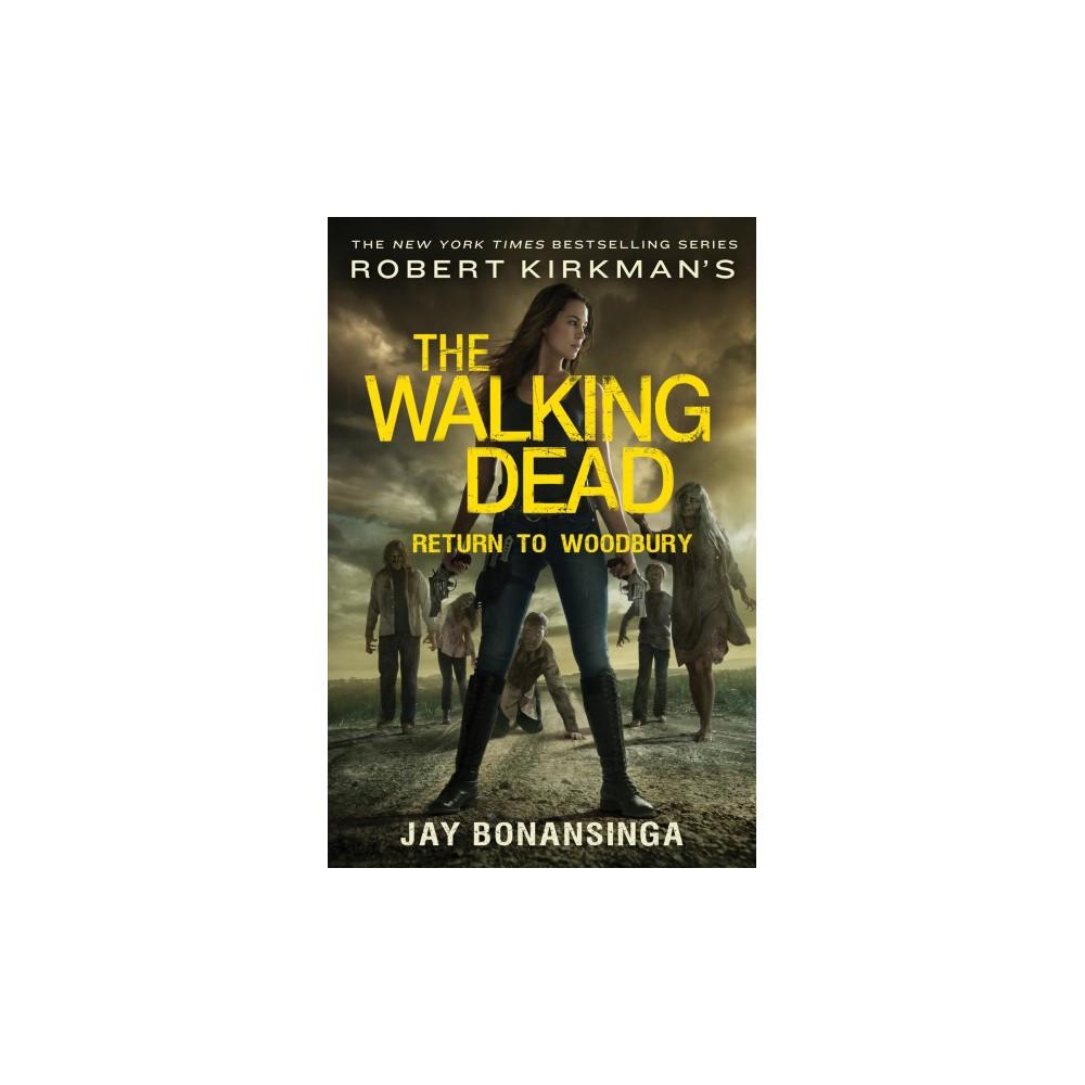 Return to Woodbury - (The Walking Dead) by Jay Bonansinga (Hardcover)
