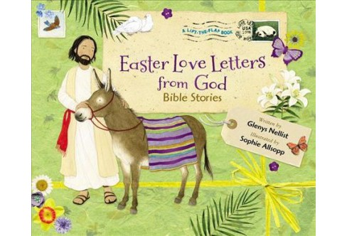 Easter Love Letters from God : Bible Stories -  by Glenys Nellist (School And Library) - image 1 of 1