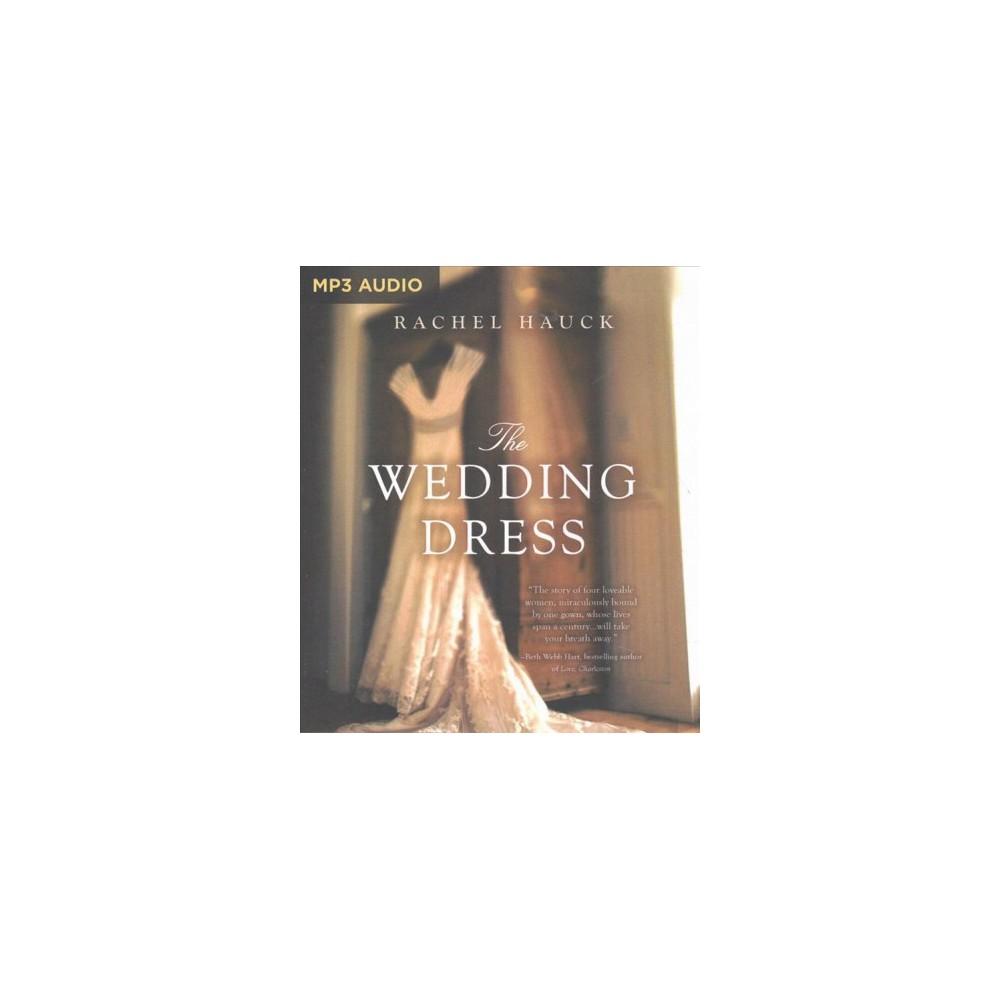 Wedding Dress - by Rachel Hauck (MP3-CD)