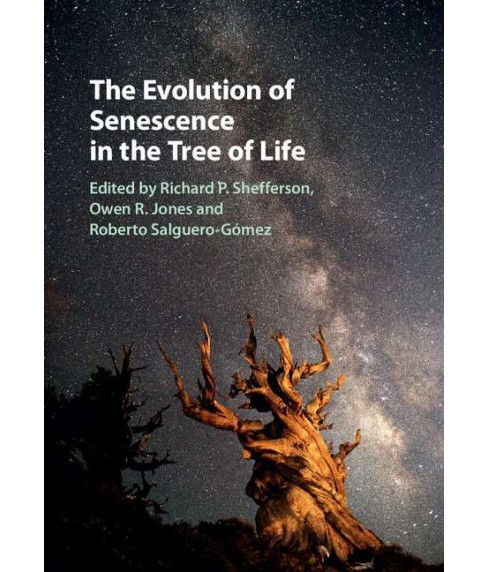 Evolution of Senescence in the Tree of Life (Hardcover) - image 1 of 1
