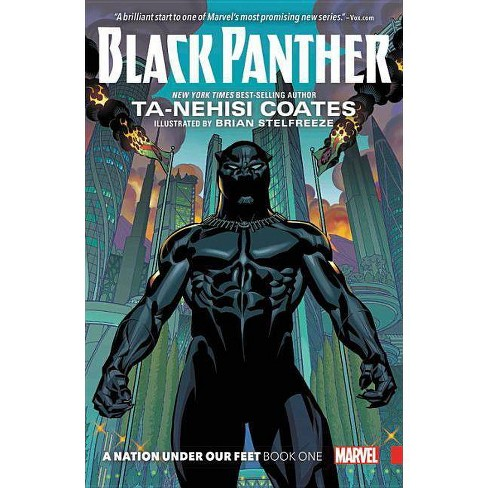Black Panther 1 : A Nation Under Our Feet (Paperback) (Ta-Nehisi ...