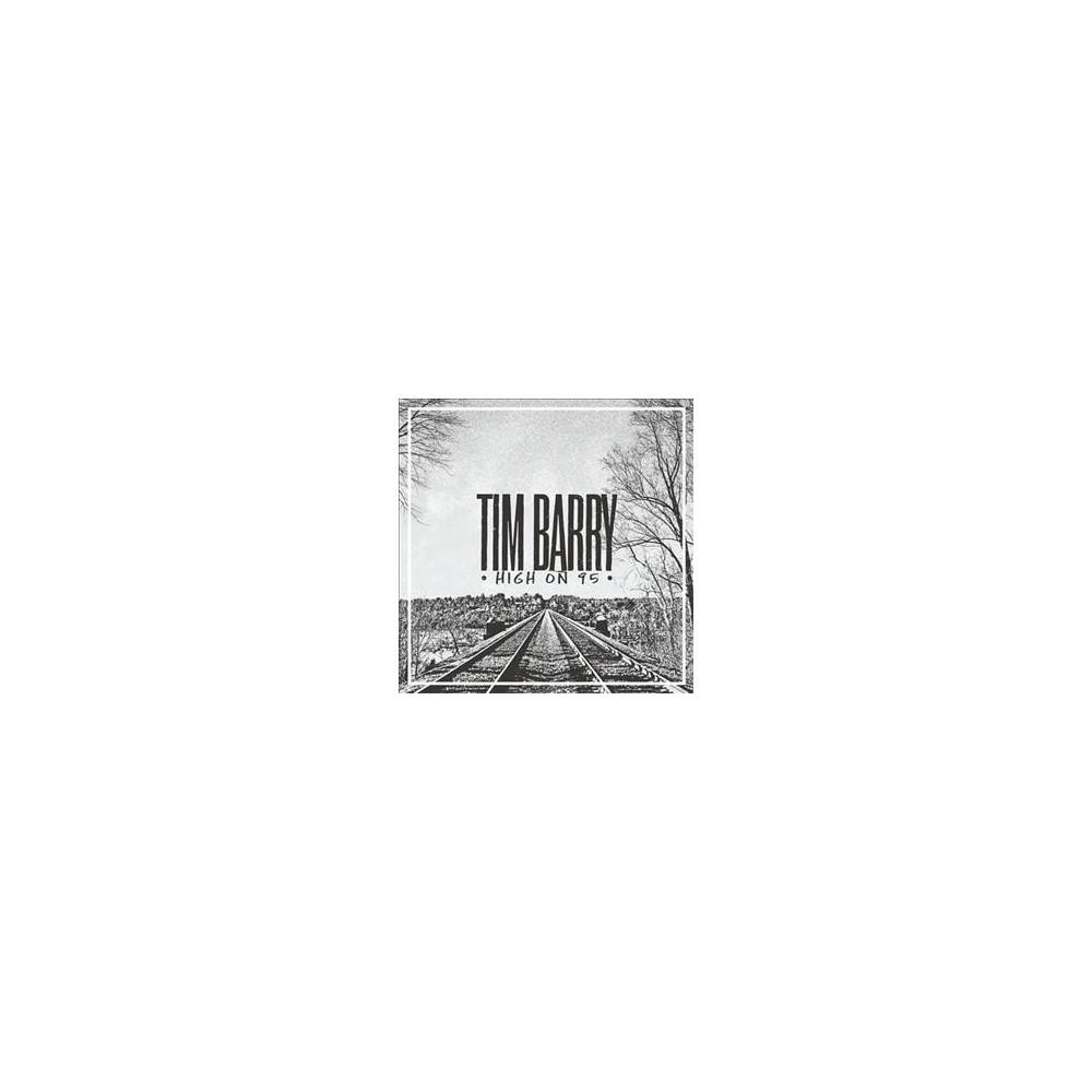 Tim Barry - High On 95 (Vinyl)