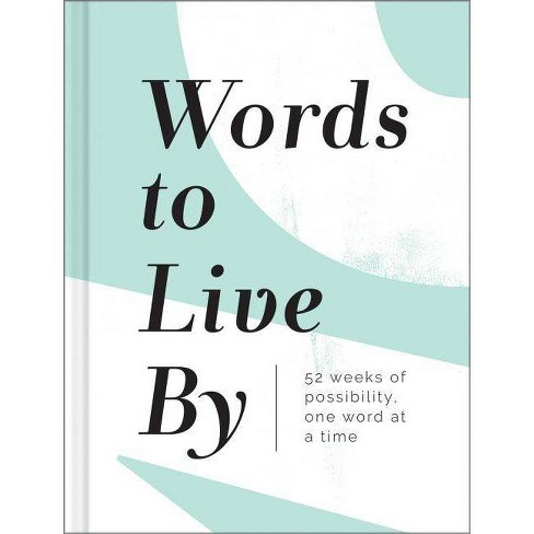 Words to Live by - (Hardcover) - image 1 of 1