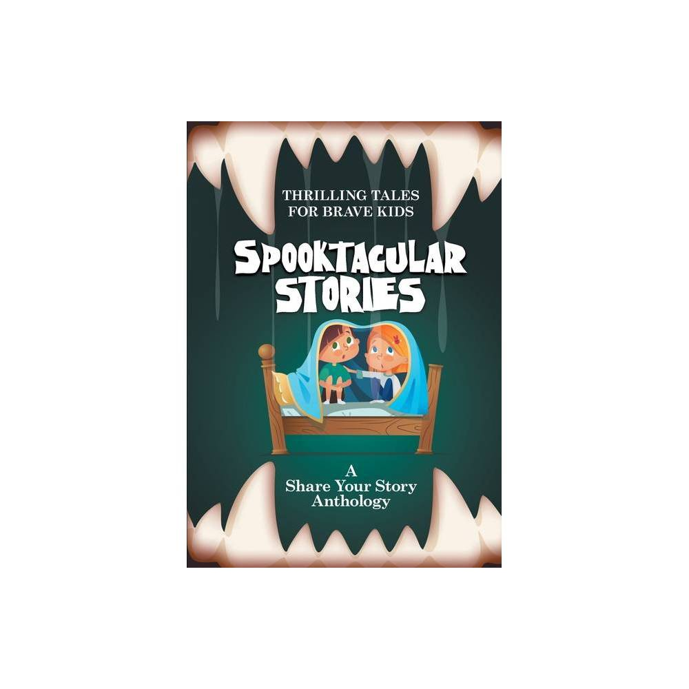 Spooktacular Stories By Michelle Worthington Paperback