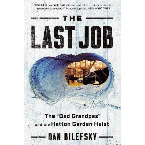 The Last Job - by  Dan Bilefsky (Paperback) - image 1 of 1