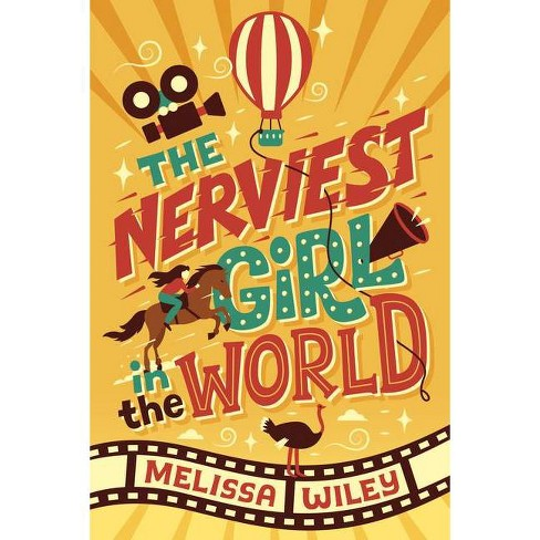 The Nerviest Girl in the World - by  Melissa Wiley (Hardcover) - image 1 of 1