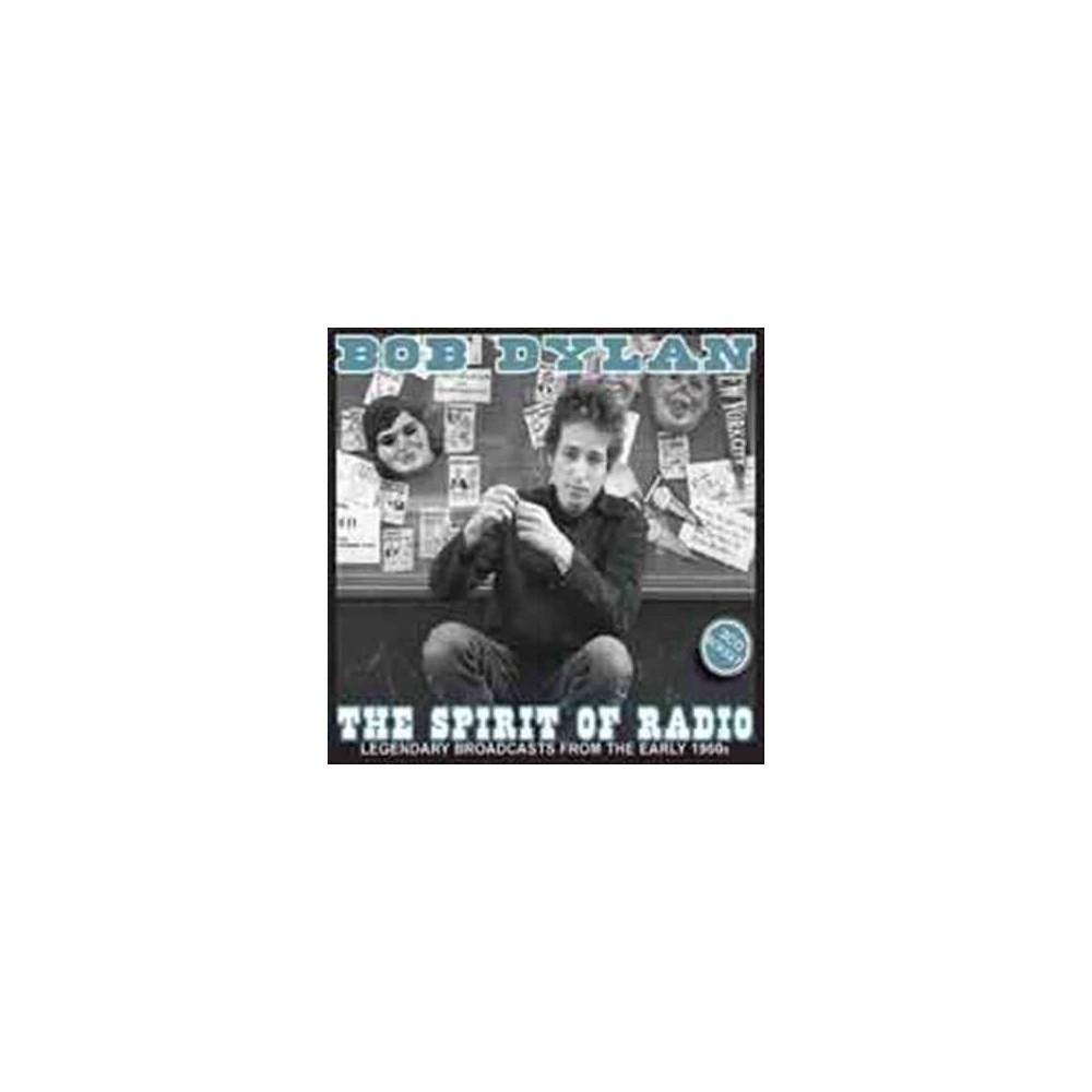 Bob Dylan - Spirit Of Radio (CD)