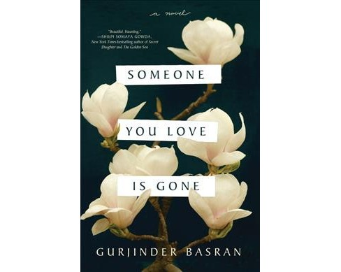 Someone You Love Is Gone -  by Gurjinder Basran (Paperback) - image 1 of 1