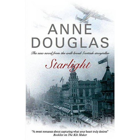 Starlight - by  Anne Douglas (Hardcover) - image 1 of 1