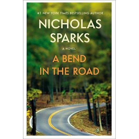 A Bend in the Road - by  Nicholas Sparks (Paperback) - image 1 of 1
