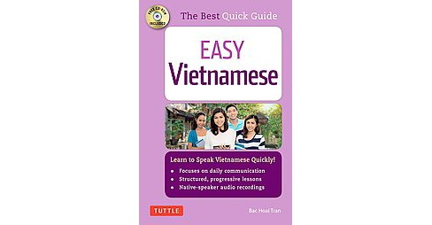 Easy Vietnamese : Learn to Speak Vietnamese Quickly! (Paperback) (Bac Hoai Tran) - image 1 of 1