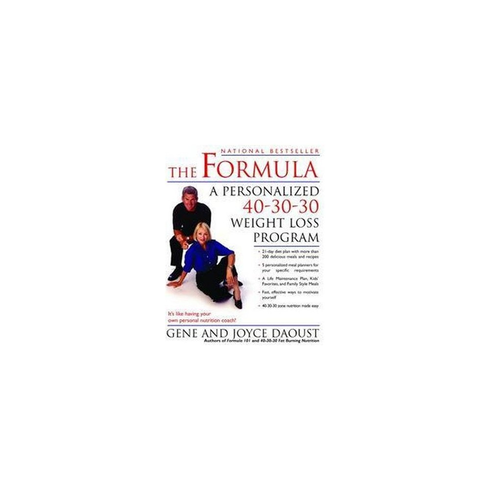 Formula : A Personalized 40-30-30 Weight Loss Program (Paperback) (Gene Daoust & Joyce Daoust)