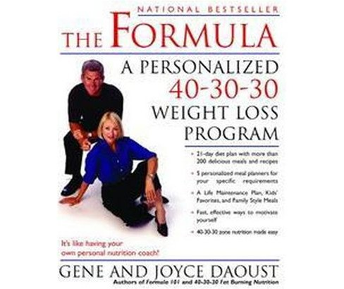 Formula : A Personalized 40-30-30 Weight Loss Program (Paperback) (Gene Daoust & Joyce Daoust) - image 1 of 1