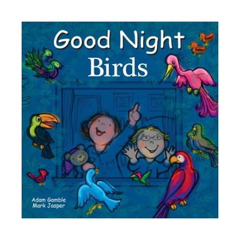 Good Night Birds Hardcover Adam Gamble Mark Jasper Target