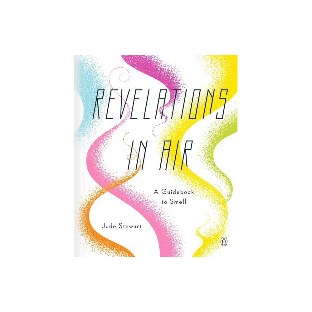 Revelations In Air By Jude Stewart Hardcover