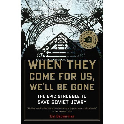 When They Come for Us, We'll Be Gone - by  Gal Beckerman (Paperback) - image 1 of 1