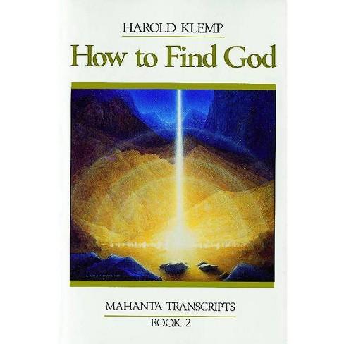 How to Find God - by  Harold Klemp (Paperback) - image 1 of 1