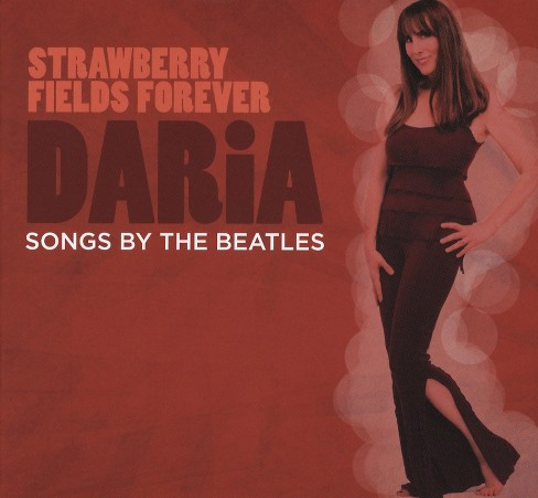 Daria - Strawberry Fields Forever:Songs By Th (CD) - image 1 of 1