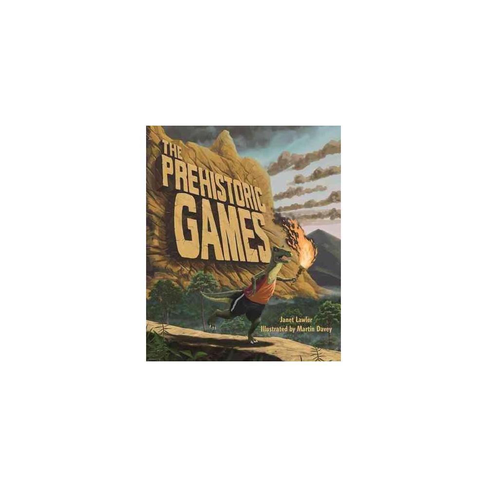 Prehistoric Games (Hardcover) (Janet Lawler)