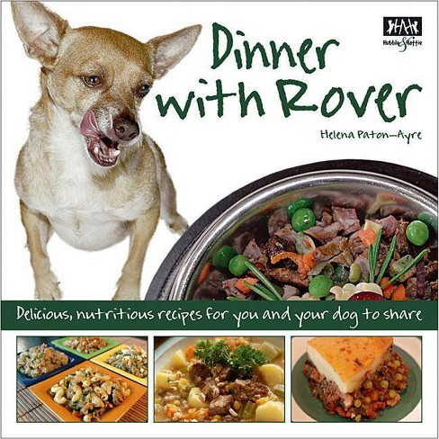 Dinner with Rover - by  Helena Paton-Ayre (Paperback) - image 1 of 1