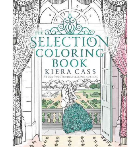 Selection Coloring Book (Paperback) (Kiera Cass) - image 1 of 1