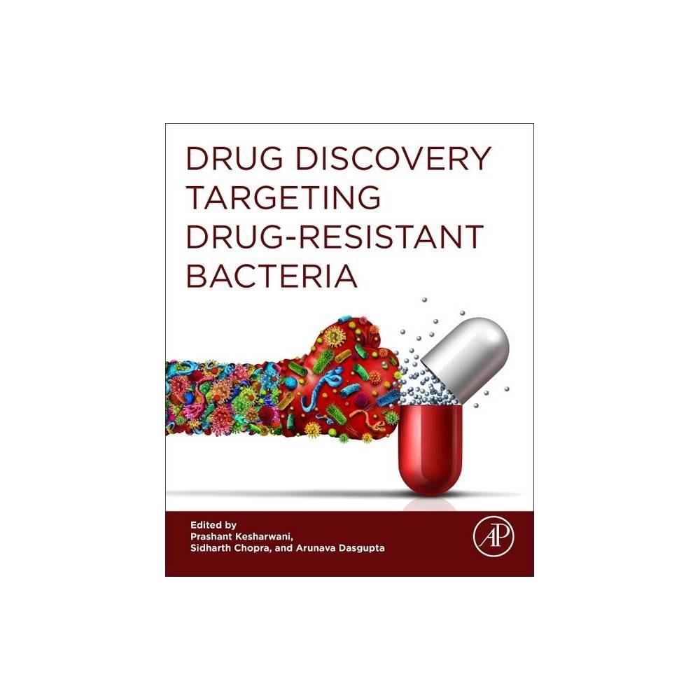 Drug Discovery Targeting Drug Resistant Bacteria By Prashant Kesharwani Sidharth