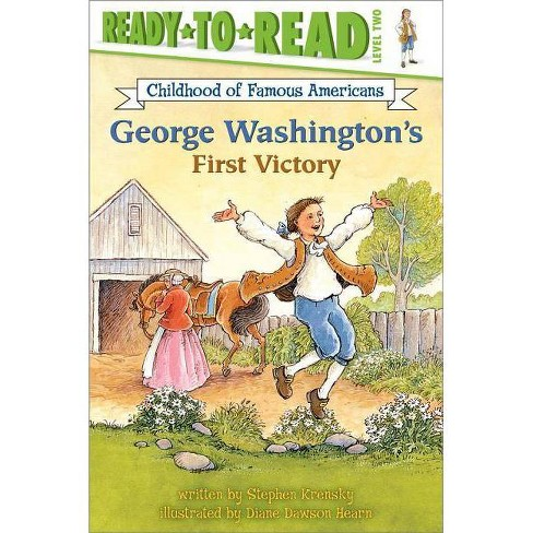 George Washington's First Victory - (Childhood of Famous Americans (Paperback)) by  Stephen Krensky - image 1 of 1