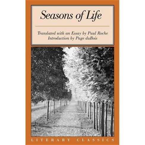 Seasons of Life - (Literary Classics) (Paperback) - image 1 of 1
